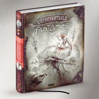 """2012 :: """" L'Épouvantable Encyclopédie des Fantômes """" - Glénat edition (France)"""