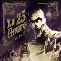 LA 25ème HEURE - Editions L'Homme sans Nom