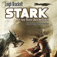 STARK ET LE ROI DES ÉTOILES - Editions Le Bélial