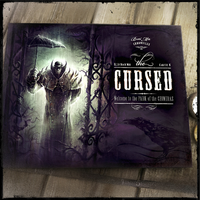 — THE CURSED —</br>WELCOME TO THE PARK OF THE CHIMERAS